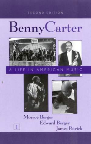 Benny Carter: A Life in American Music