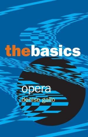 Opera: The Basics