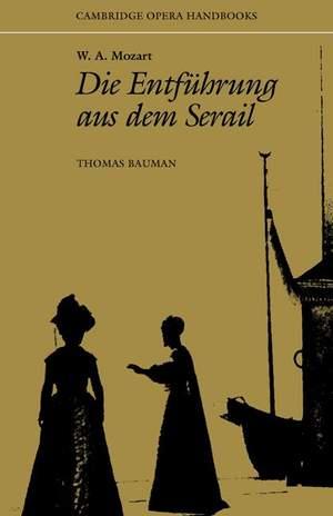 W. A. Mozart: Die Entführung aus dem Serail