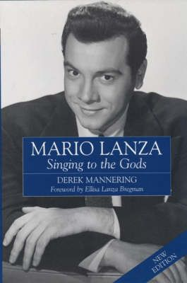 Mario Lanza: Singing to the Gods