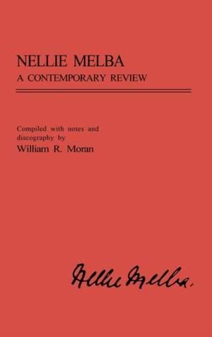 Nellie Melba: A Contemporary Review