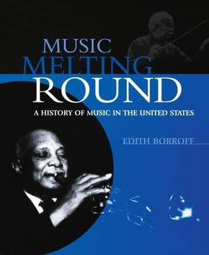 Music Melting Round: A History of Music in the United States
