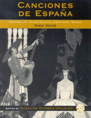 Canciones de Espana: Songs of Nineteenth-Century Spain: High Voice