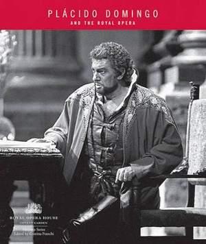 Placido Domingo and The Royal Opera
