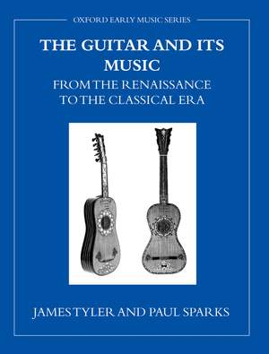 The Guitar and its Music: From the Renaissance to the Classical Era