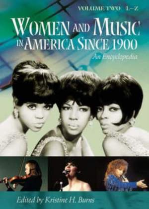 Women and Music in America Since 1900 [2 volumes]: An Encyclopedia