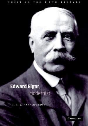 Edward Elgar, Modernist