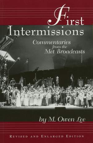First Intermissions: Commentaries from the Met