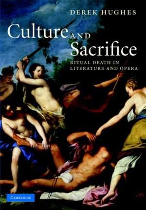 Culture and Sacrifice: Ritual Death in Literature and Opera