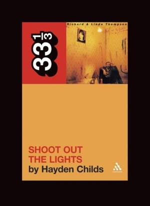 Richard and Linda Thompson's Shoot Out the Lights Product Image