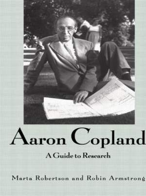 Aaron Copland: A Guide to Research