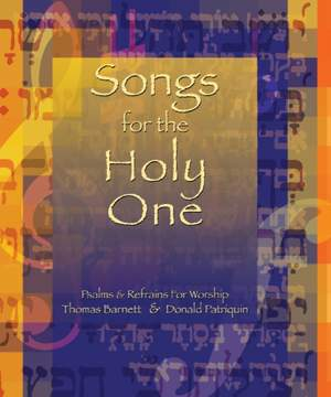 Songs for the Holy One: Psalms and Refrains for Worship