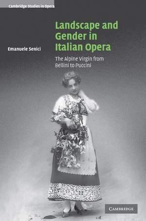 Landscape and Gender in Italian Opera