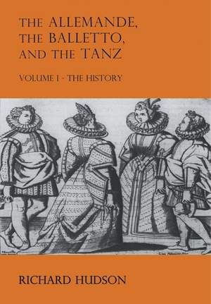 The Allemande and the Tanz Volume 1