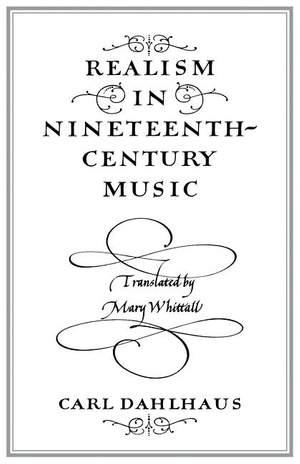 Realism in Nineteenth-Century Music