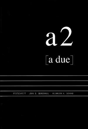 A due: Musical Essays in Honour of John D Bergsagel & Heinrich W Schwab
