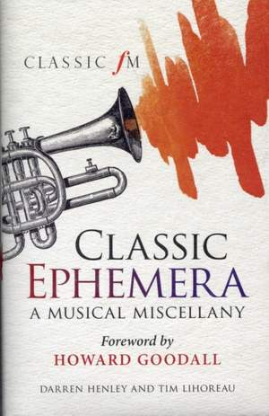 Classic Ephemera: A Classic FM Musical Miscellany