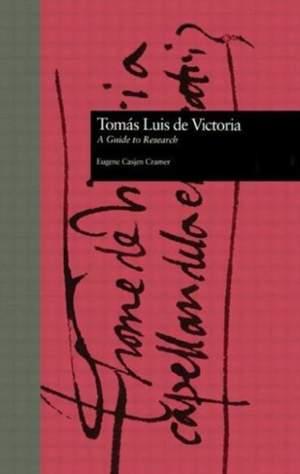 Toms Luis de Victoria: A Guide to Research
