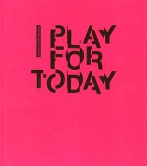 Cornelius Cardew: Play for Today