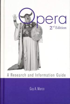 Opera: A Research and Information Guide