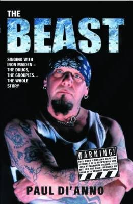 Beast: The Drugs, the Groupies...the Whole Story