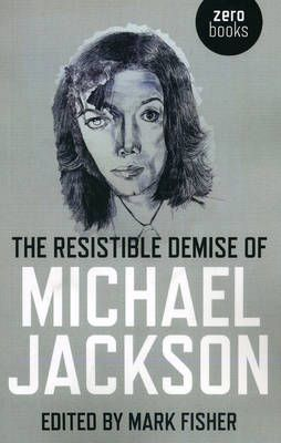 Resistible Demise of Michael Jackson, The