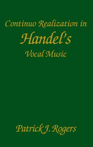 Continuo Realization in Handel`s Vocal Music