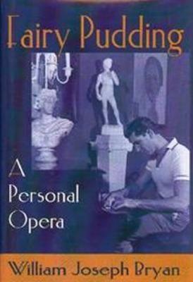 Fairy Pudding: A Personal Opera