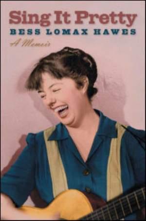 Sing It Pretty: A Memoir