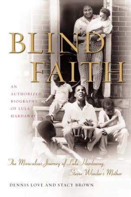 Blind Faith: Miraculous Journey of Lula Hardaway, Stevie Wonder's Mother