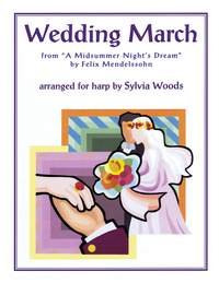 Felix Mendelssohn Bartholdy: Wedding March from A Midsummer's Night Dream