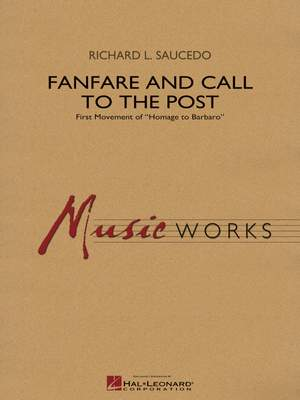 Richard L. Saucedo: Fanfare and Call to the Post