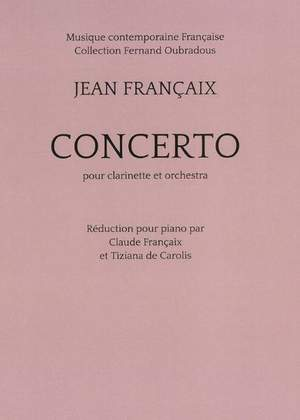 Jean Françaix: Concerto For Clarinet (Piano Reduction)