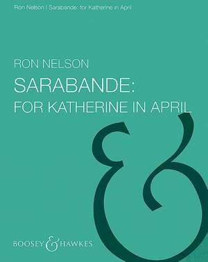 Nelson, R: Sarabande: For Katharine in April