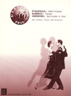 Albéniz Isaac: Amelitango • Tango • Bailando a Dos