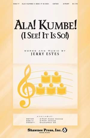 Jerry Estes: Ala! Kumbe! (I See! It Is So!)