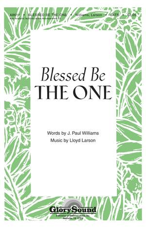 J. Paul Williams_Lloyd Larson: Blessed Be the One