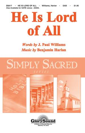 Benjamin Harlan: He Is Lord of All