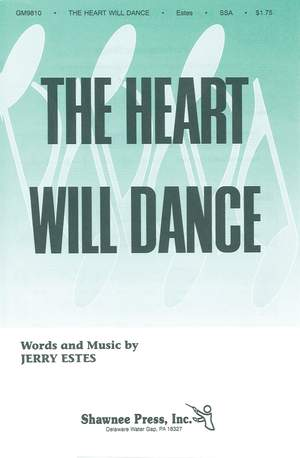 Jerry Estes: The Heart Will Dance
