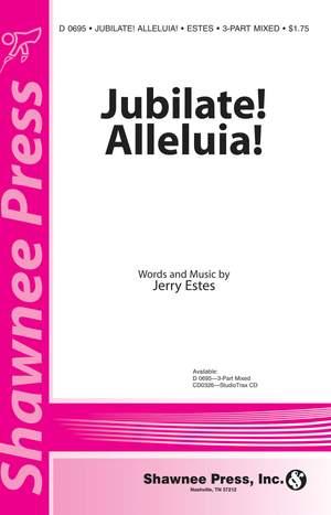 Jerry Estes: Jubilate! Alleluia!