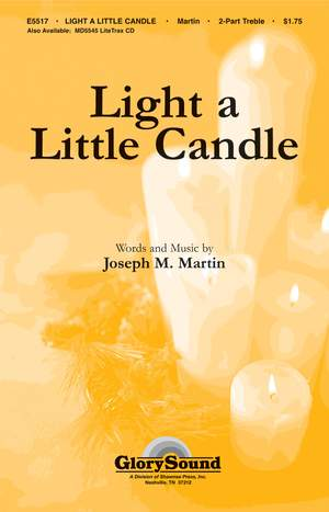 Joseph M. Martin: Light a Little Candle