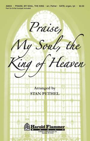 Stan Pethel: Praise, My Soul, the King of Heaven