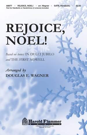 Douglas E. Wagner: Rejoice, Noel!