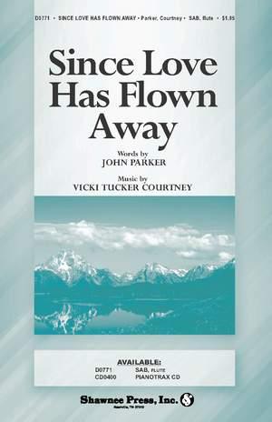 John Parker_Vicki Tucker Courtney: Since Love Has Flown Away