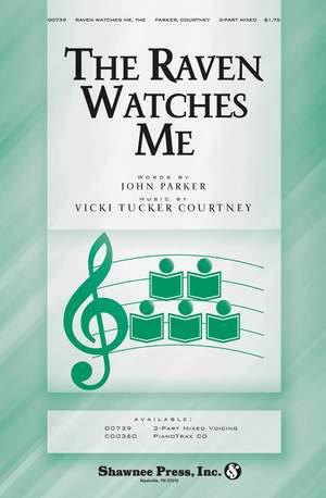 John Parker_Vicki Tucker Courtney: The Raven Watches Me