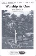 Pepper Choplin: Worship As One