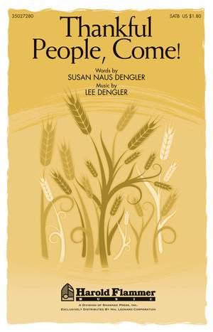 Lee Dengler_Susan Naus Dengler: Thankful People, Come!