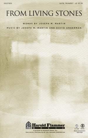 David Angerman_Joseph M. Martin: From Living Stones