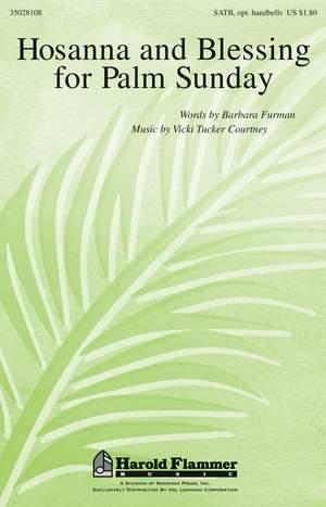 Vicki Tucker Courtney: Hosanna and Blessing for Palm Sunday