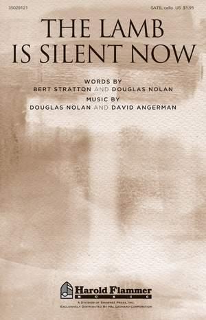 David Angerman_Douglas Nolan: The Lamb Is Silent Now